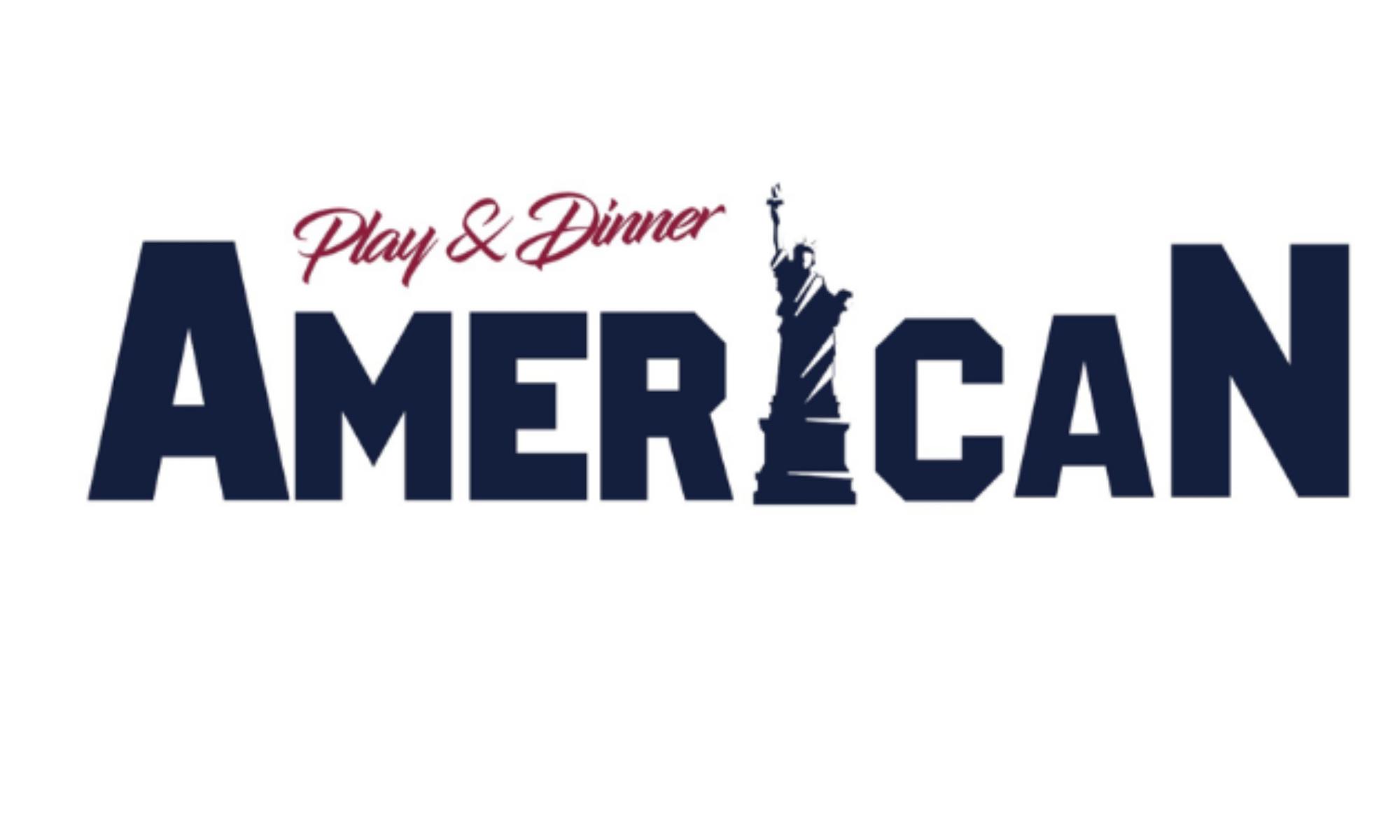 American Play & Dinner